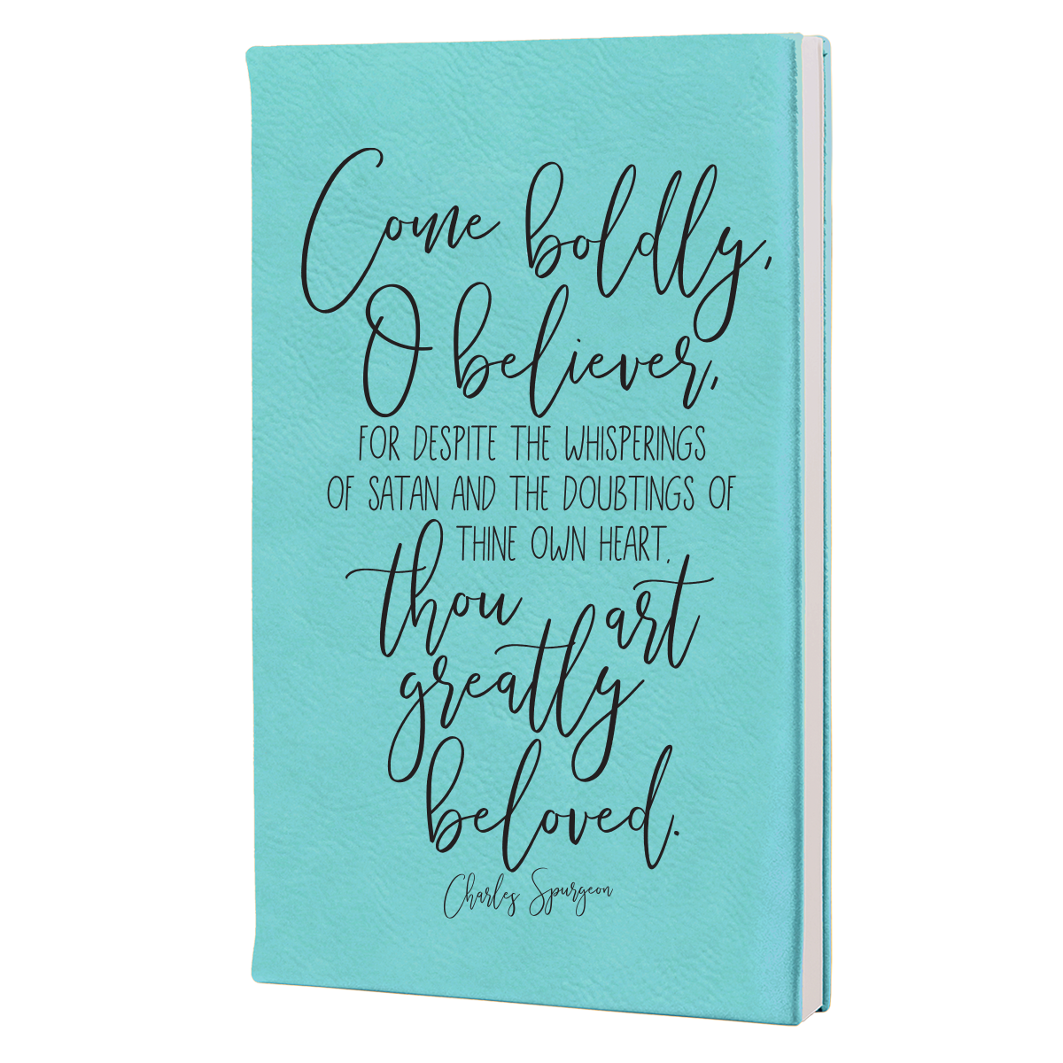 Come Bodly Leatherette Hardcover Journal