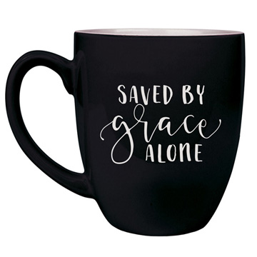 Saved By Grace Alone New Bistro Mug