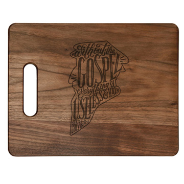 Without the Gospel Cutting Board