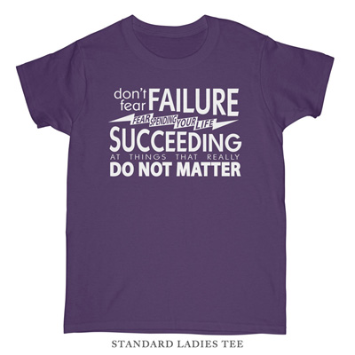 Fear Succeeding Ladies Tee