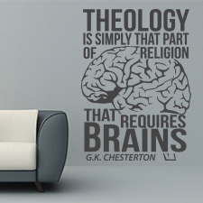 Theology Requires Brains Vinyl Wall Statement 2