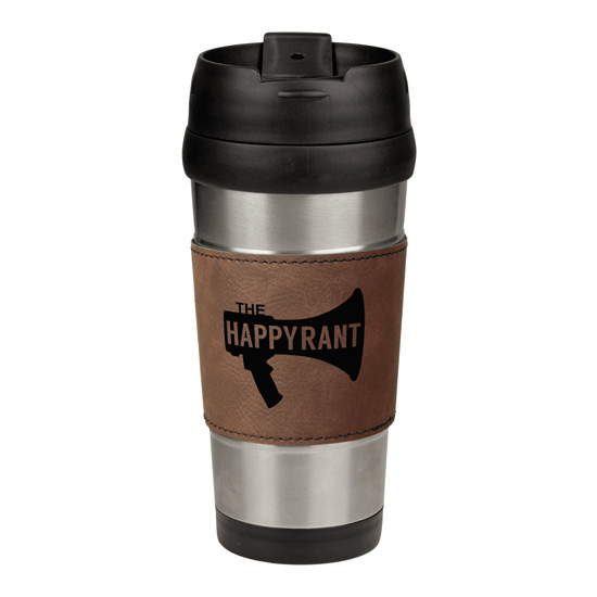 Happy Rant Leatherette Stainless Steel Travel Mug