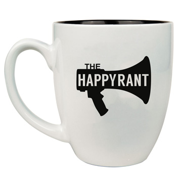 Happy Rant Bistro Mug Two Colors