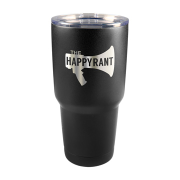 Happy Rant 30 oz Insulated Tumbler