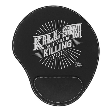 Kill Sin Or It Will Be Killing You Mouse Pad