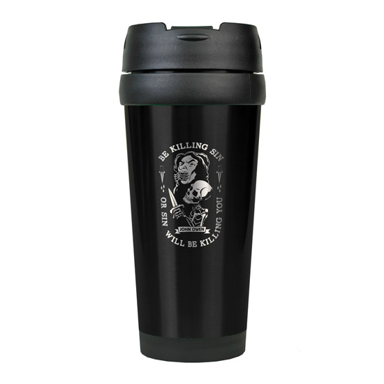 Be Kill Sin Or It Will Be Killing You Stainless Steel Travel Mug