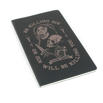 Be Killing Sin Or It Will Be Killing You Laser Etched Moleskine Journal