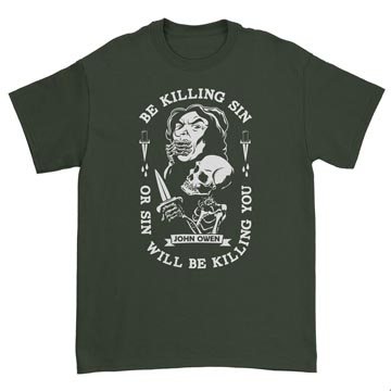 Be Kill Sin Or It Will Be Killing You - T-Shirt