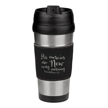 His Mercies Are New Leatherette Stainless Steel Travel Mug