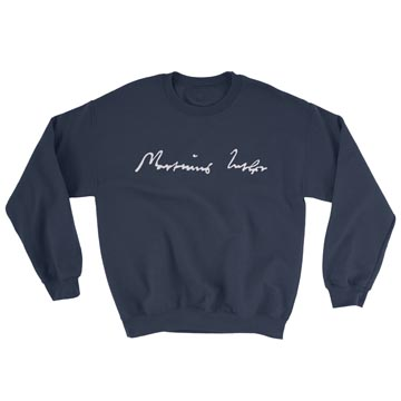 Martin Luther Signature - Crewneck Sweatshirt