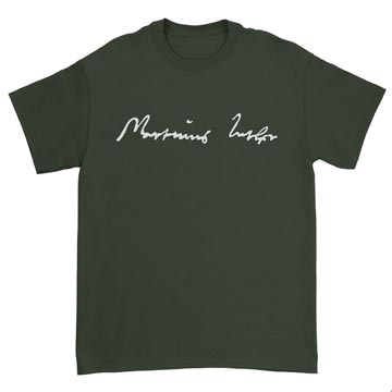 Martin Luther Signature - T-Shirt