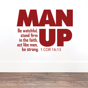 Man Up Vinyl Wall Statement
