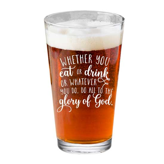 Whether You Eat Or Drink Pint Glass