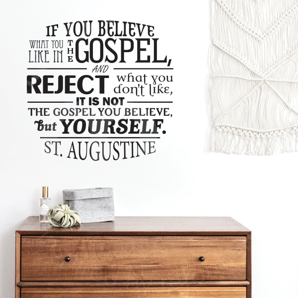 Not The Gospel St Augustine Quote Vinyl Wall Decal