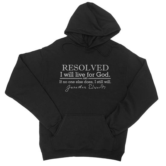 Resolved To Live - Edwards - Hoodie