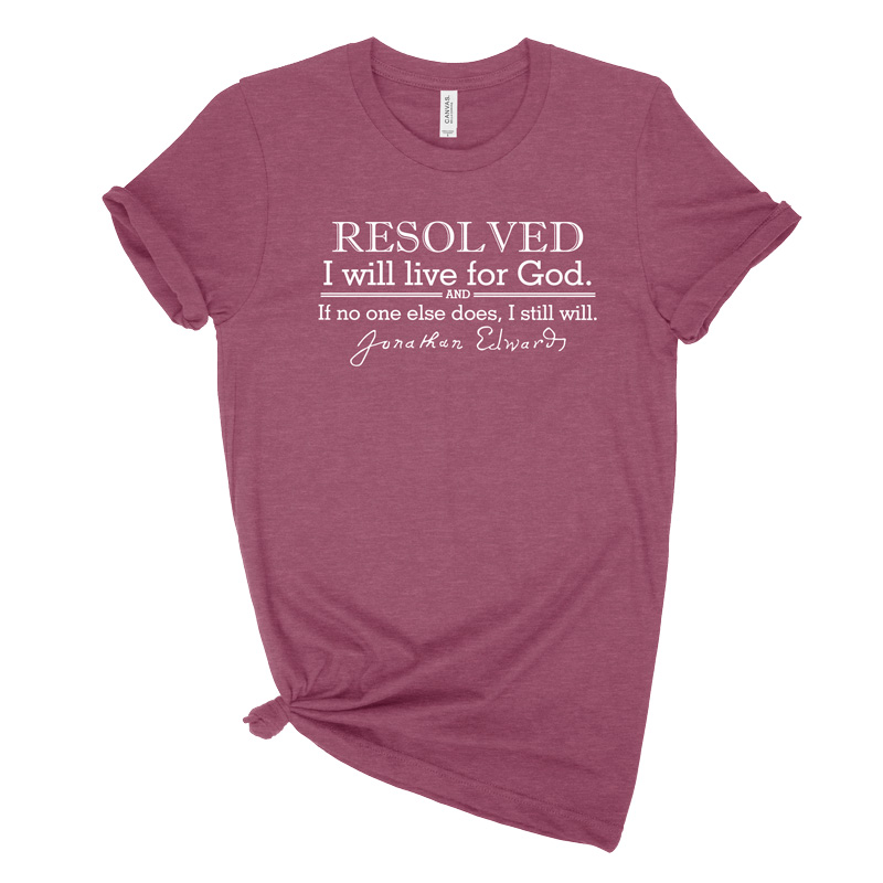 Resolved To Live Edwards Ladies Tee