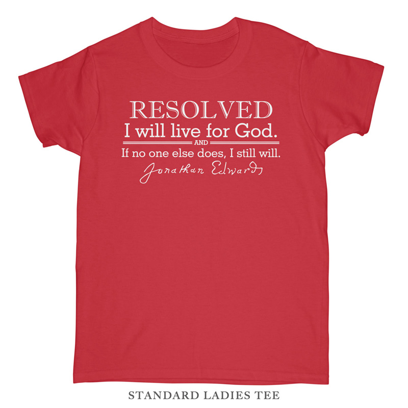 Resolved To Live Edwards Standard Ladies Tee