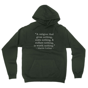 Worth Nothing - Luther (Text Quote) - Hoodie