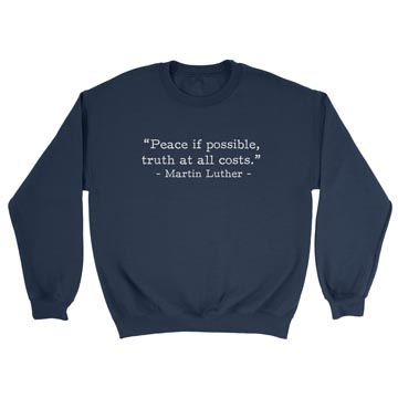 Peace if Possible - Luther (Text Quote) - Crewneck Sweatshirt