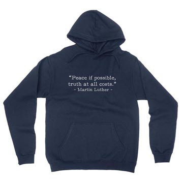 Peace if Possible - Luther (Text Quote) - Hoodie