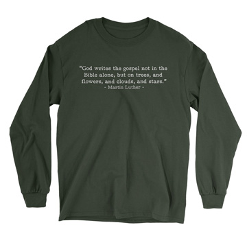 God Writes the Gospel - Luther (Text Quote) - Long Sleeve Tee