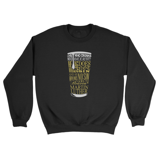 Beer Quote - Luther - Crewneck Sweatshirt