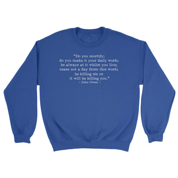 Be Killing Sin - Owen (Text Quote) - Crewneck Sweatshirt