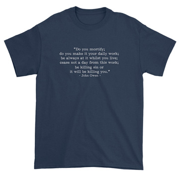 Be Killing Sin - Owen (Text Quote) - T-Shirt