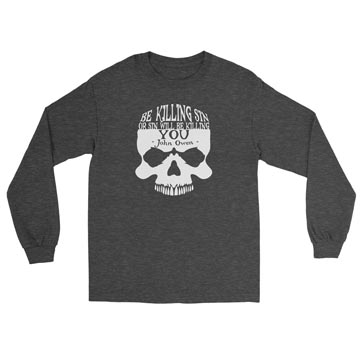 Be Killing Sin (Skull) - Long Sleeve Tee