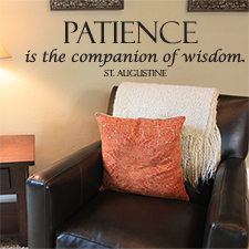 Patience and Wisdom Vinyl Wall Statement