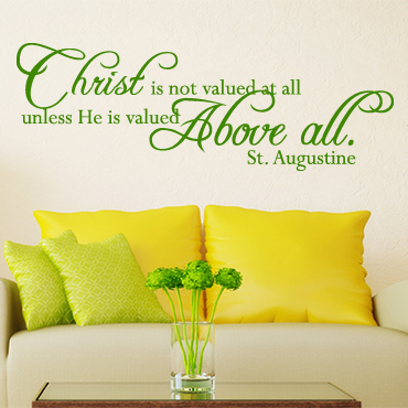 Christ Is Not Valued at All Vinyl Wall Statement