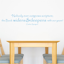 Nobody Ever Outgrows Scripture Vinyl Wall Statement