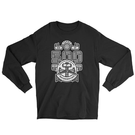 Reformation500 - Long Sleeve Tee