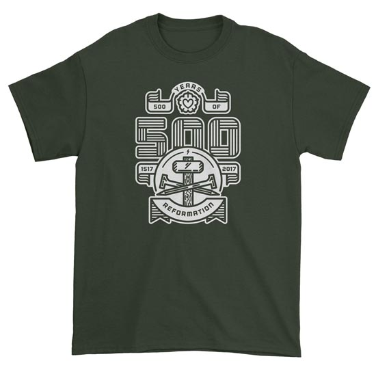 500 Years of Reformation Tee