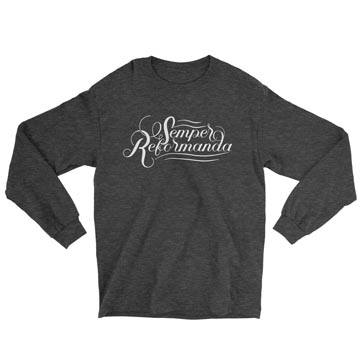 Semper Reformanda (Calligraphy) - Long Sleeve Tee