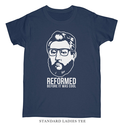 Reformed Before It Was Cool (Spurgeon) Ladies Tee