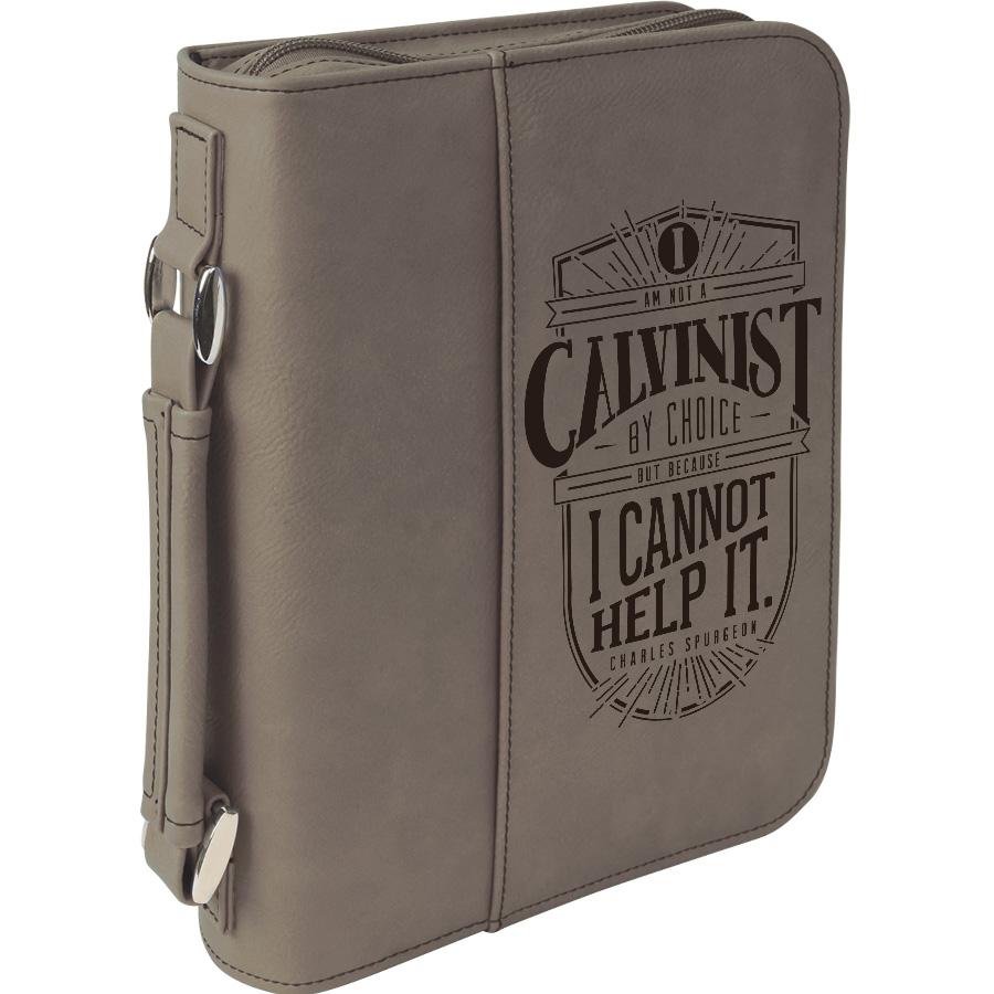 I Am A Calvinist Bible Cover