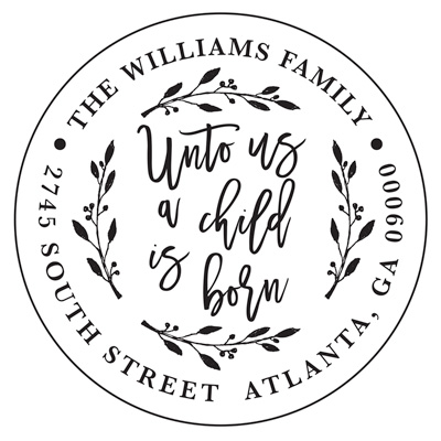 Unto Us A Child Is Born Address Stamp