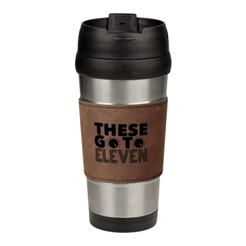 These Go To 11 Leatherette Stainless Steel Travel Mug