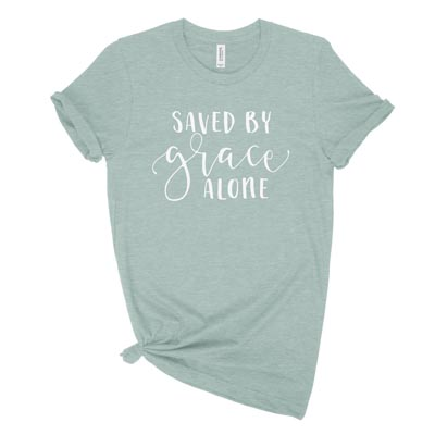 Saved By Grace Alone New Ladies Tee