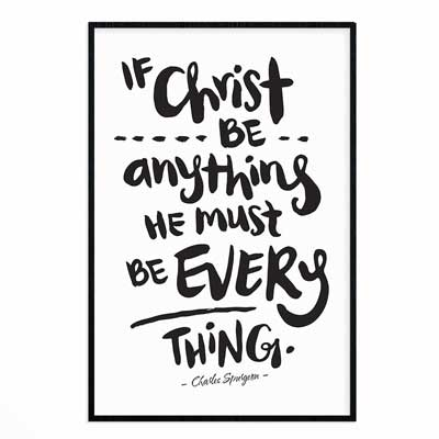 If Christ Be Anything - Poster Print