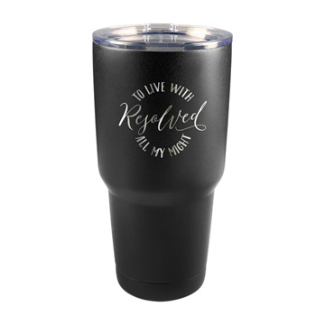Resolved To Live 30 oz Insulated Tumbler